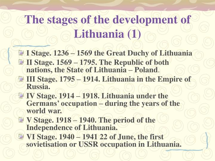 The stages of the development of Lithuania (1)