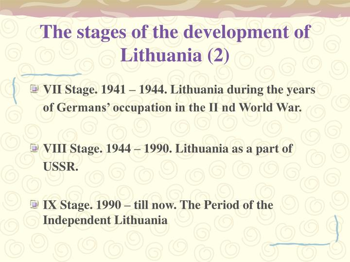 The stages of the development of Lithuania (2)