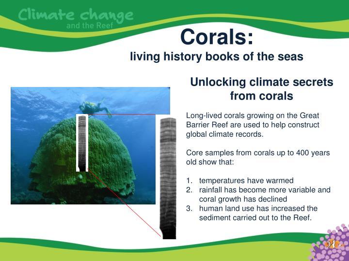Corals: