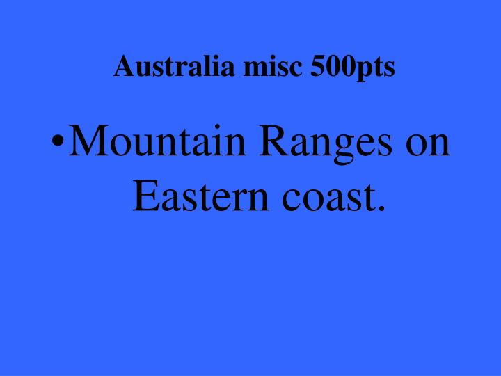 Australia misc 500pts