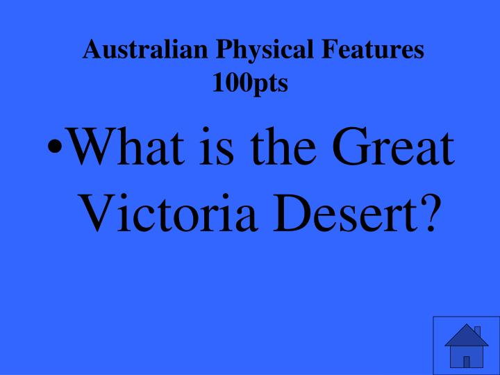 Australian Physical Features 100pts