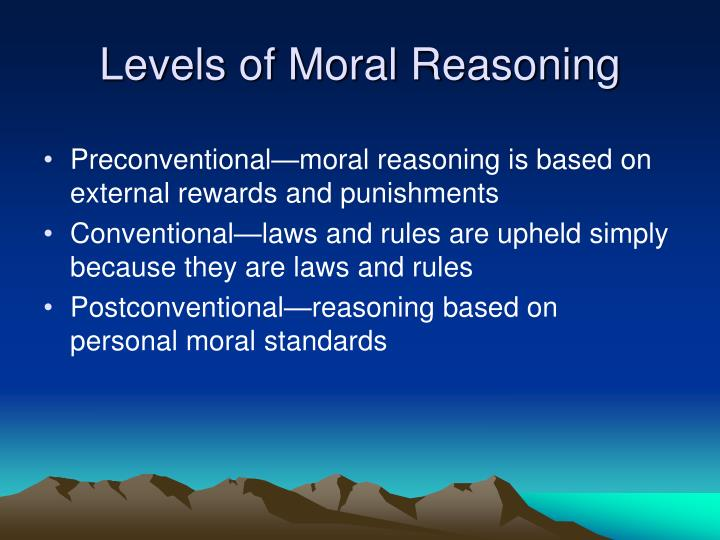 Levels of Moral Reasoning