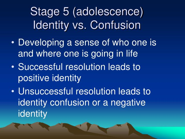 Stage 5 (adolescence)