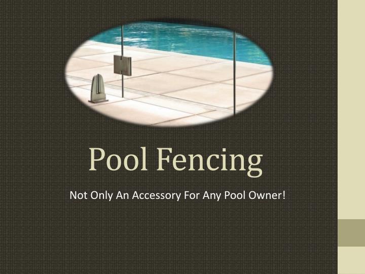 pool fencing n.