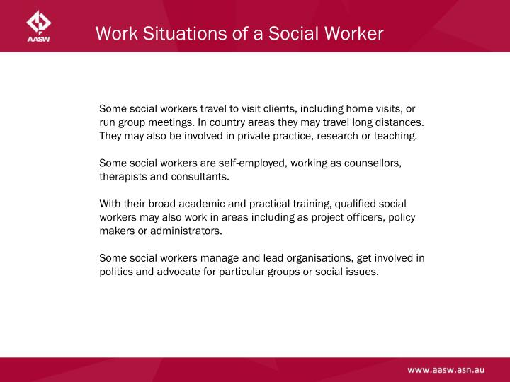 Work Situations of a Social Worker