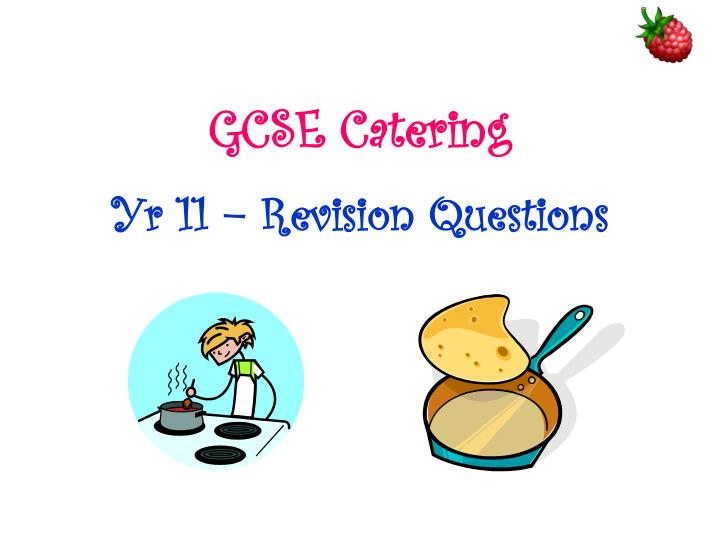 gcse catering yr 11 revision questions n.
