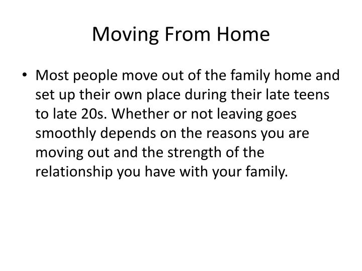 Moving from home