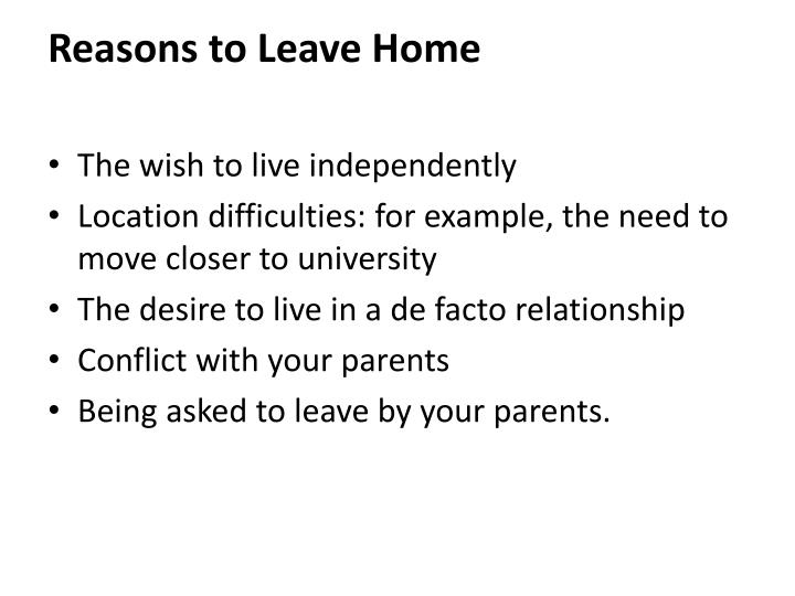 Reasons to leave home