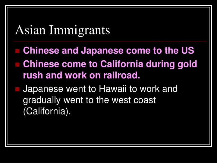 Asian Immigrants
