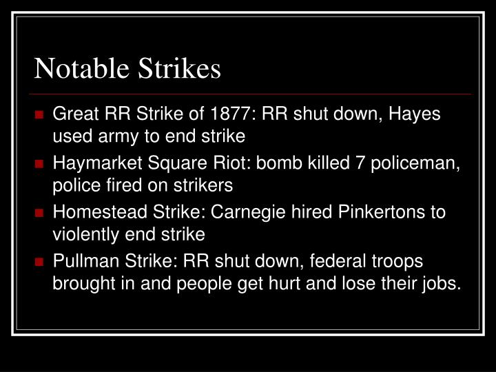 Notable Strikes