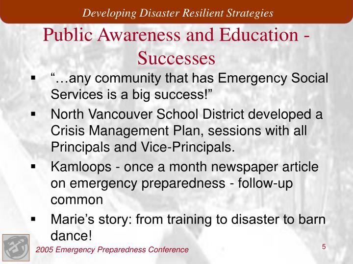 Public Awareness and Education -Successes