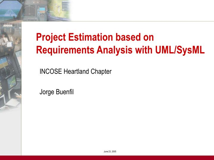 Project estimation based on requirements analysis with uml sysml