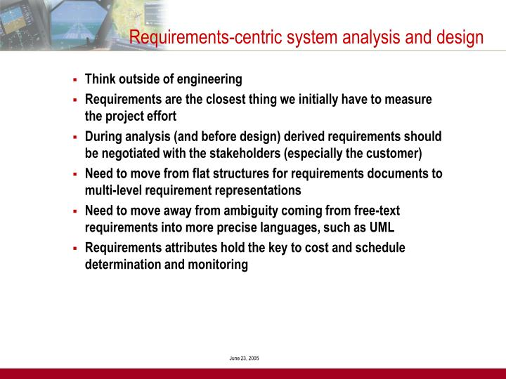 Requirements-centric system analysis and design