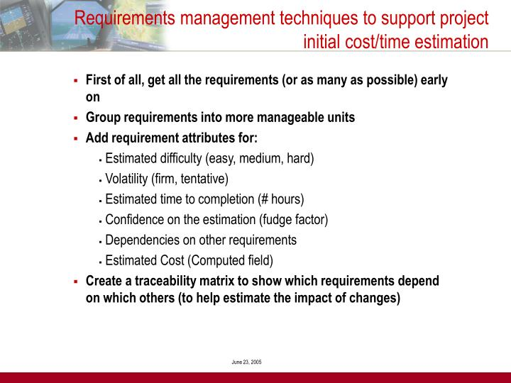 Requirements management techniques to support project initial cost/time estimation