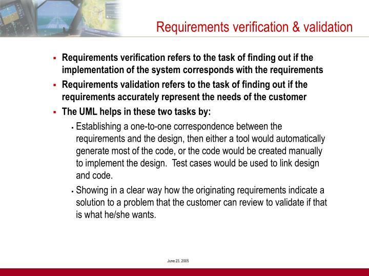 Requirements verification & validation