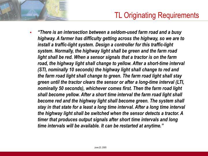 TL Originating Requirements