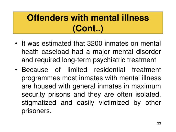 Offenders with mental illness (Cont..)