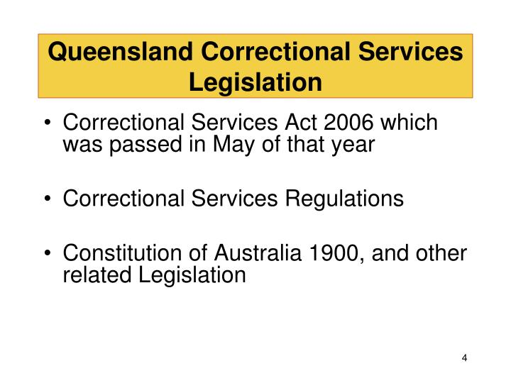 Queensland Correctional Services Legislation