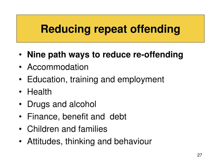 Reducing repeat offending