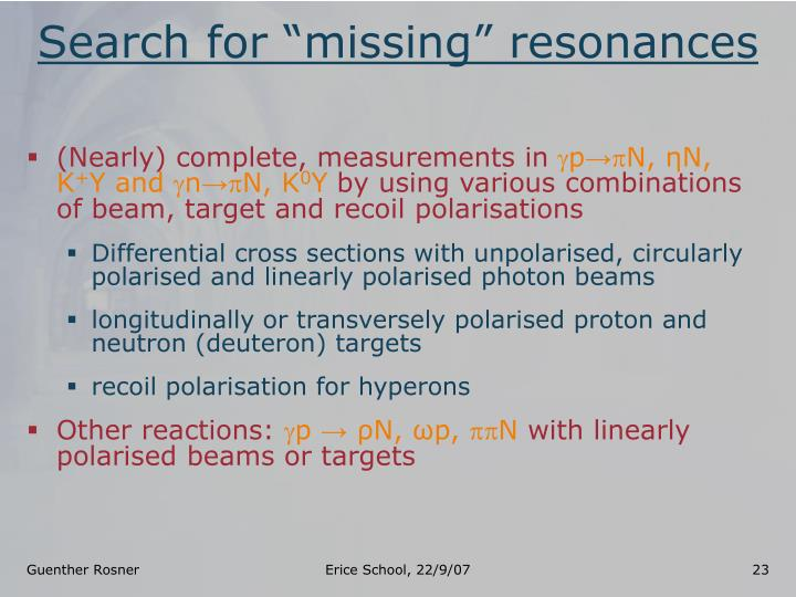 """Search for """"missing"""" resonances"""