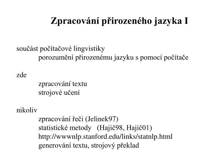 Zpracování přirozeného jazyka I