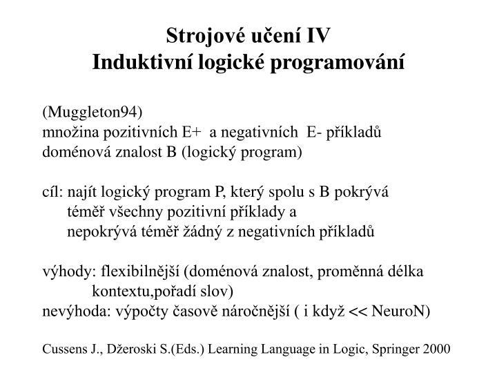 Strojové učení IV
