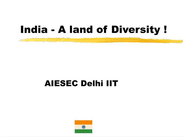 india a land of diversity n.