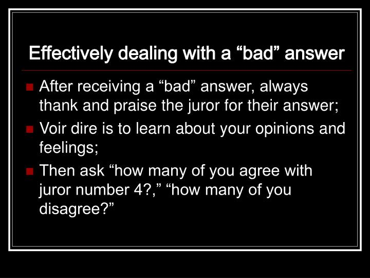 """Effectively dealing with a """"bad"""" answer"""