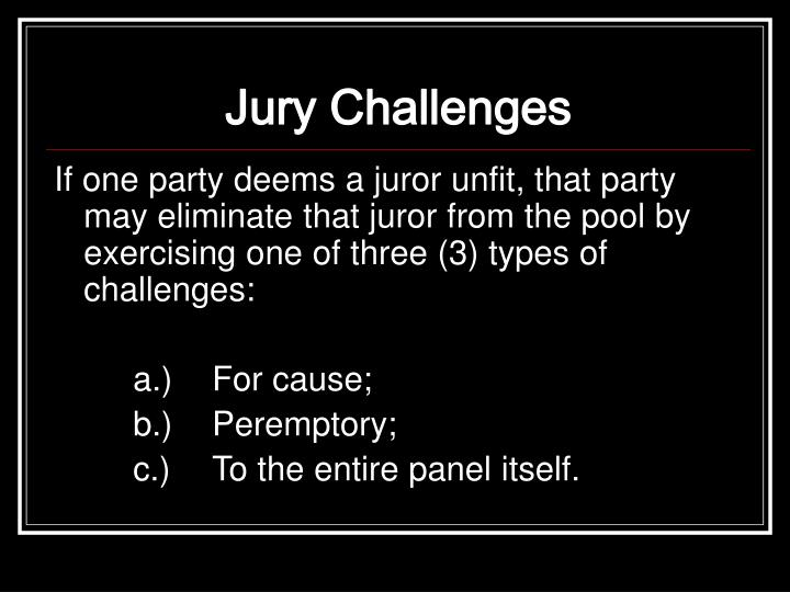 Jury Challenges