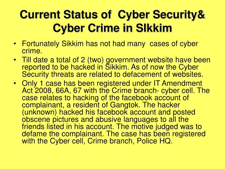 Current Status of  Cyber Security& Cyber Crime in SIkkim