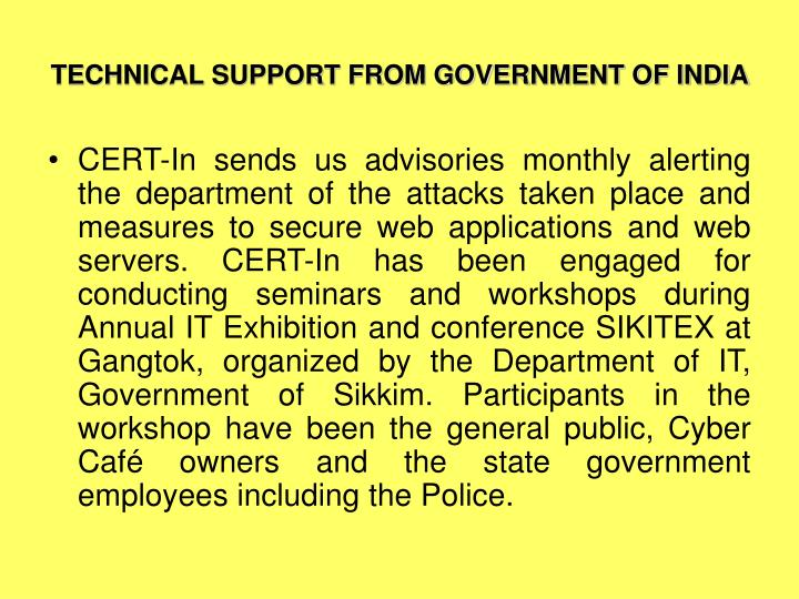 TECHNICAL SUPPORT FROM GOVERNMENT OF INDIA