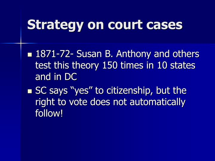 Strategy on court cases