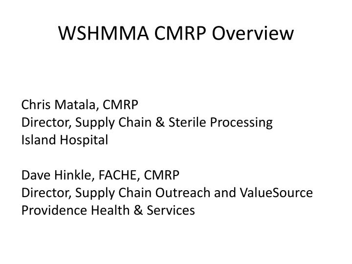 wshmma cmrp overview n.
