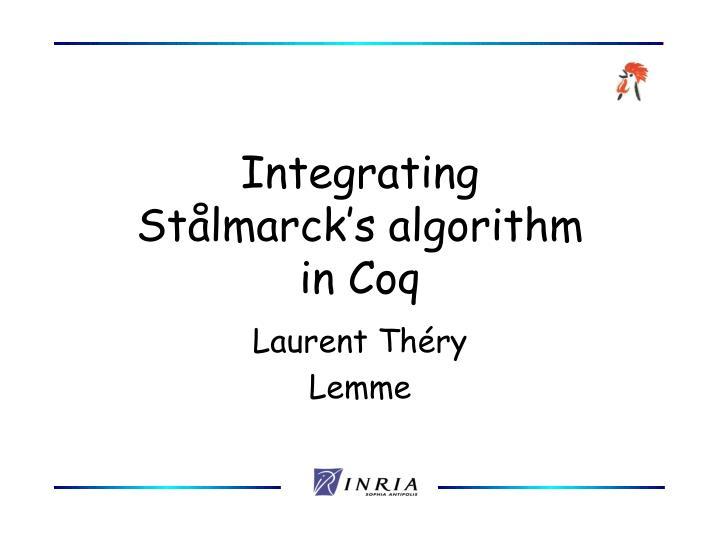Integrating st lmarck s algorithm in coq