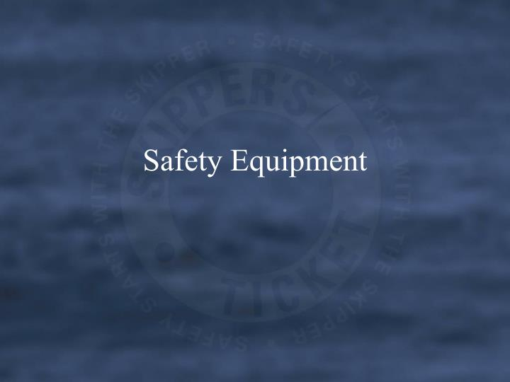 safety equipment n.