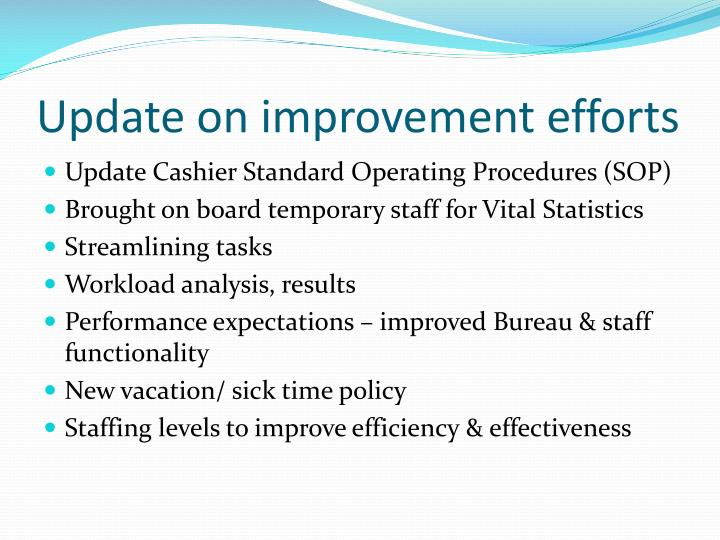 Update on improvement efforts