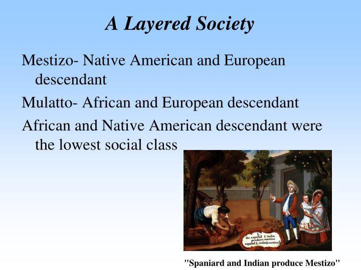 A Layered Society