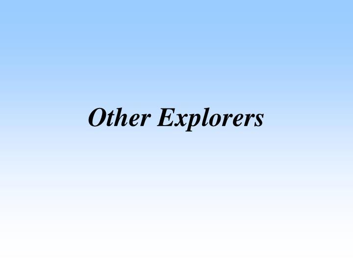 Other Explorers