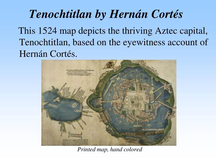 Tenochtitlan by Hernán Cortés