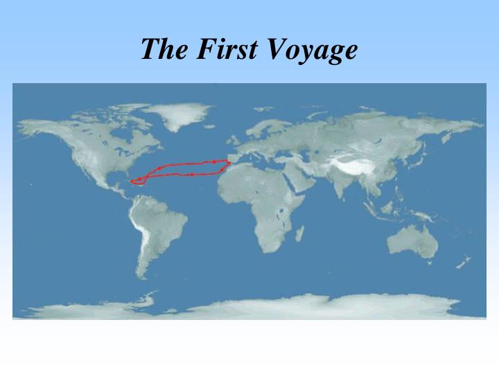 The First Voyage
