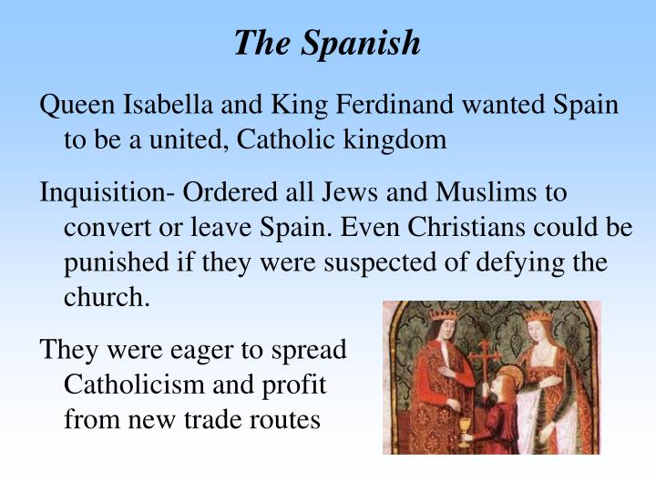 The Spanish