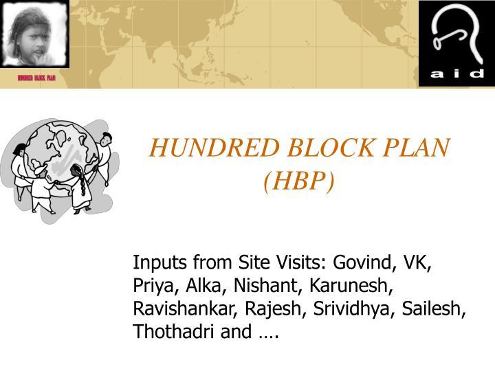 Hundred block plan hbp