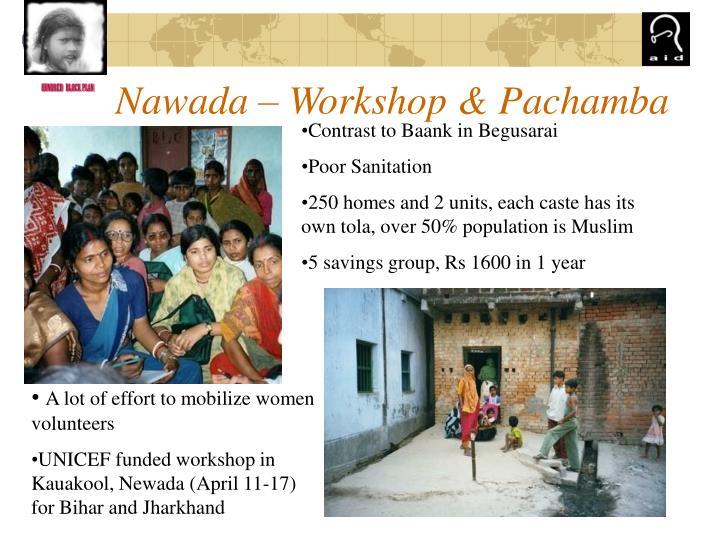 Nawada – Workshop & Pachamba
