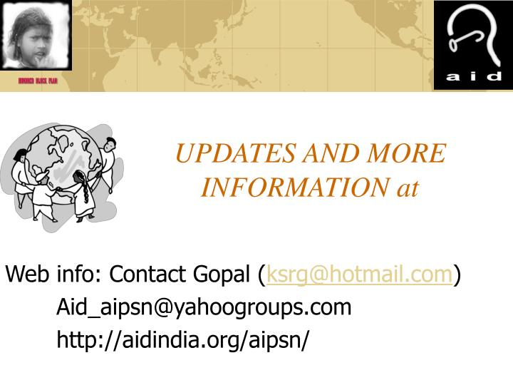UPDATES AND MORE INFORMATION at