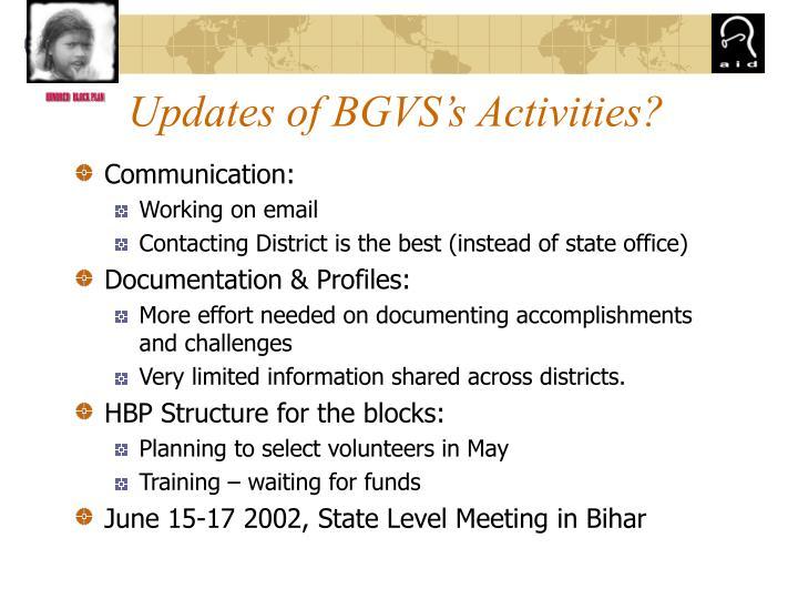 Updates of BGVS's Activities?