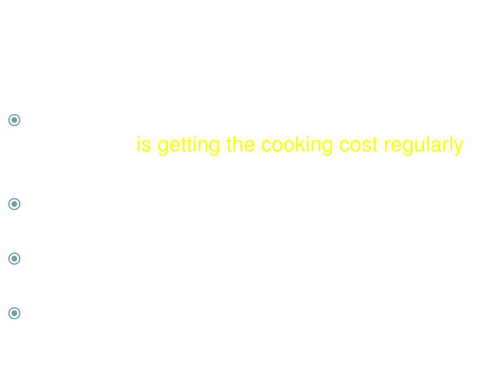 Regularity in Delivering Cooking Cost to School
