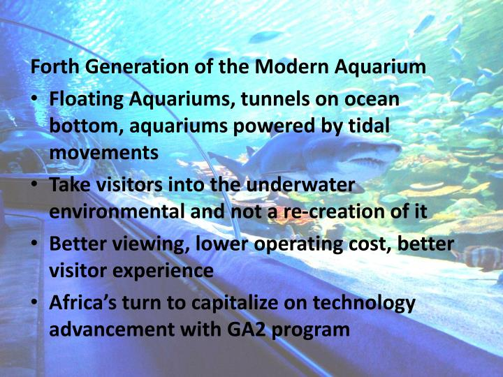 Forth Generation of the Modern Aquarium