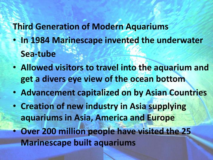Third Generation of Modern Aquariums