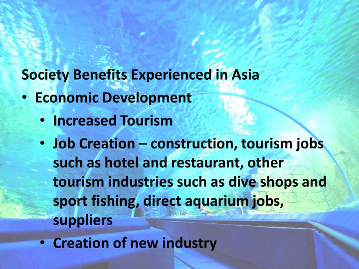 Society Benefits Experienced in Asia