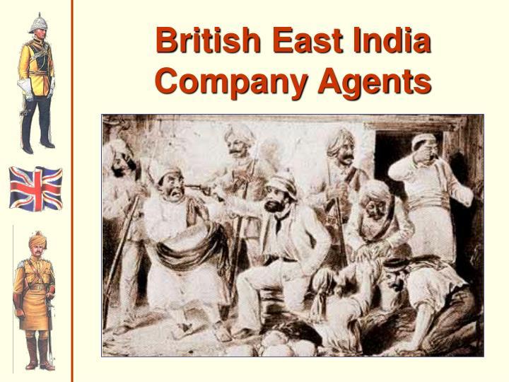 British East India Company Agents